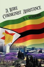 A Rare Communist Assistance by S. S. MUNDEMBE