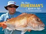 The Kiwi Fisherman's Guide to Life by Ian Chapman