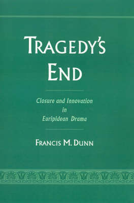Tragedy's End by Francis M Dunn