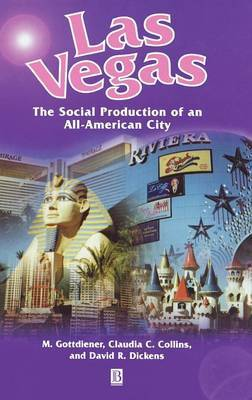 Las Vegas - the Social Production of an All-american City by Mark Gottdiener image