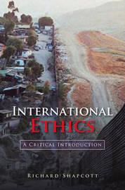 International Ethics by Richard Shapcott image