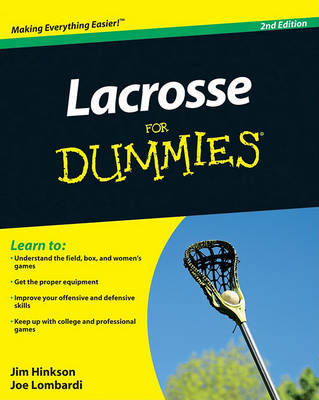 Lacrosse For Dummies by James Hinkson