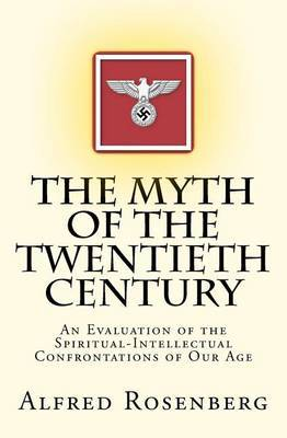 The Myth of the Twentieth Century by Alfred Rosenberg image