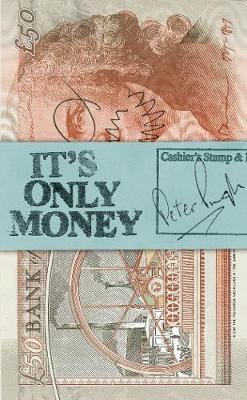 It's Only Money by Peter Pugh image
