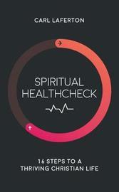 Spiritual Healthcheck by Carl Laferton image