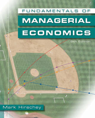 Fundamentals of Managerial Economics by Mark Hirschey image