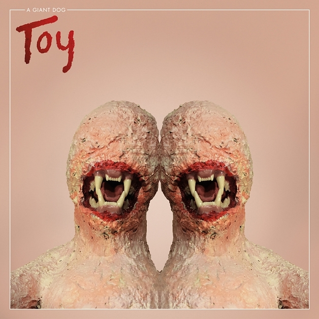 Toy by A Giant Dog