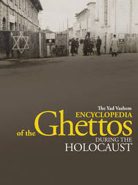 The Yad Vashem Encyclopedia of the Ghettos During the Holocaust image