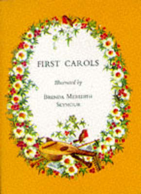 First Carols by Brenda Meredith Seymour