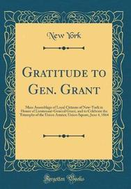 Gratitude to Gen. Grant by New York image