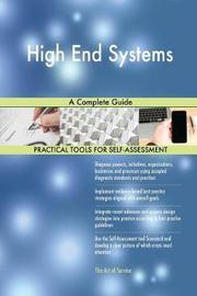 High End Systems a Complete Guide by Gerardus Blokdyk