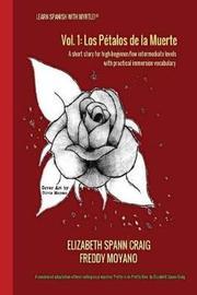 Los Petalos de la Muerte by Elizabeth Spann Craig