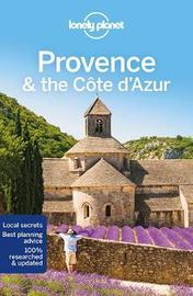 Lonely Planet Provence & the Cote d'Azur by Lonely Planet