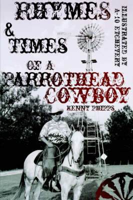 Rhymes and Times of a Parrothead Cowboy by Kenny Phipps image
