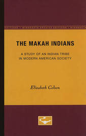 The Makah Indians by Elizabeth Colson