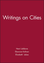 Writings on Cities by Henri Lefebvre