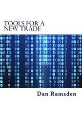 Tools for a New Trade by Dan Ramsden