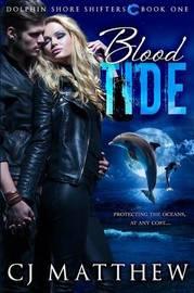Blood Tide by Cj Matthew