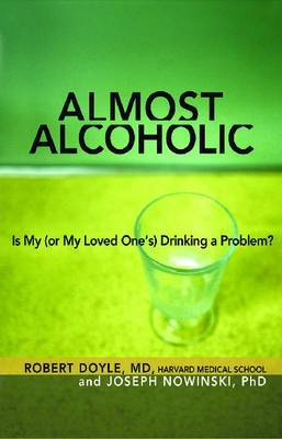 Almost Alcoholic by Joseph Nowinski image