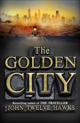 The Golden City by John Twelve Hawks image