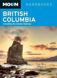 Moon British Columbia (10th ed) by Andrew Hempstead