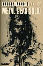 Ashley Wood's Art of Metal Gear Solid by Ashley Wood