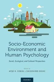 Socio-Economic Environment and Human Psychology