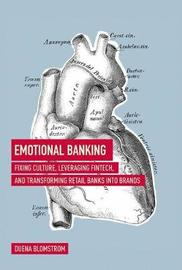 Emotional Banking by Duena Blomstrom