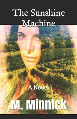 The Sunshine Machine by Marc M Minnick