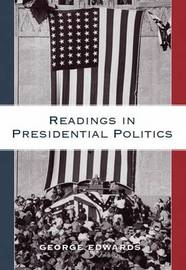 Readings in Presidential Politics by George Edwards image
