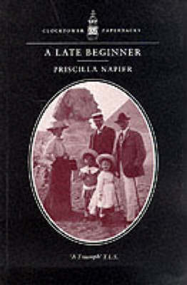 A Late Beginner by Priscilla Napier