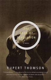 The Book of Revelation by Rupert Thomson image