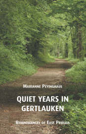 Quiet Years in Gertlauken by Charles, Stacey