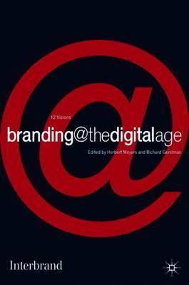 branding@thedigitalage by Herbert M. Meyers