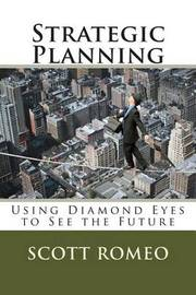 Strategic Planning by Scott a Romeo