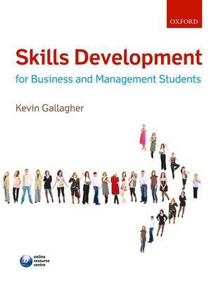 Skills Development for Business and Management Students by Kevin Gallagher image