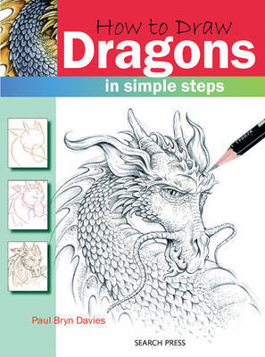 How to Draw: Dragons by Paul Bryn Davies image