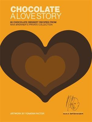 Chocolate: A Love Story by Max Brenner image