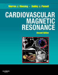 Cardiovascular Magnetic Resonance by Warren J. Manning image