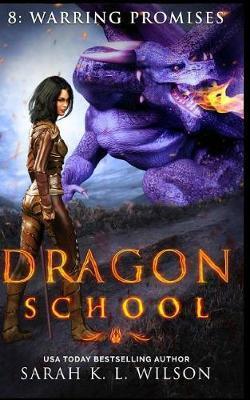 Dragon School by Sarah Wilson