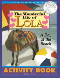 The Wonderful Life of Lola by June V. Evers image