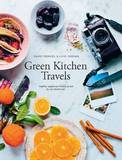 Green Kitchen Travels: Vegetarian Food Inspired by Our Adventures by David Frenkiel