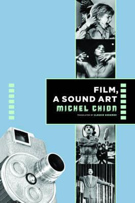 Film, a Sound Art by Michel Chion image