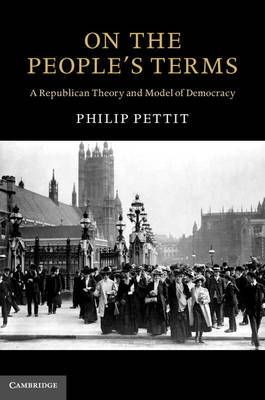 On the People's Terms by Philip Pettit image