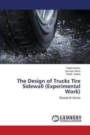 The Design of Trucks Tire Sidewall (Experimental Work) by Kadum Nabel
