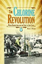 The Chlorine Revolution by Michael J McGuire