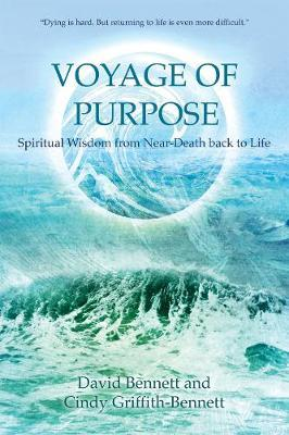 Voyage of Purpose by David Bennett