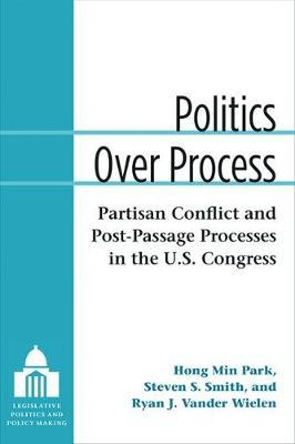 Politics Over Process by Hong Min Park