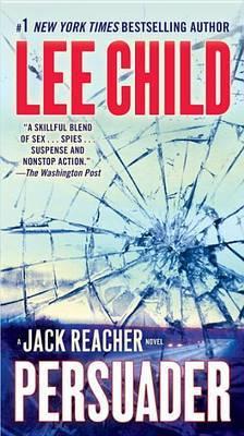 Persuader (Jack Reacher #7) by Lee Child