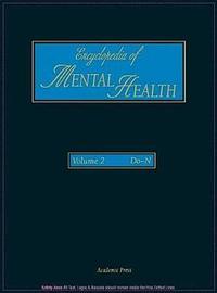 Encyclopedia of Mental Health, Volume 2 by Gerard Meurant